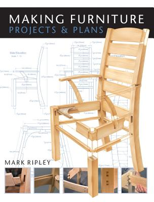 Making Furniture By Ripley, Mark